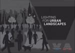 Lighting for Urban Landscapes